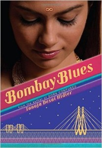 2015 South Asia Book Award Winner: BOMBAY BLUES by Tanuja Desai Hidier (Scholastic 2014)