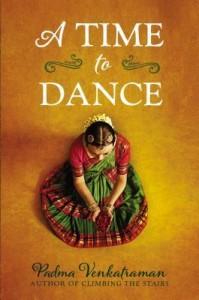 2015 South Asia Book Award Honoree: A TIME TO DANCE by Padma Venkatraman (Nancy Paulsen Books 2014)